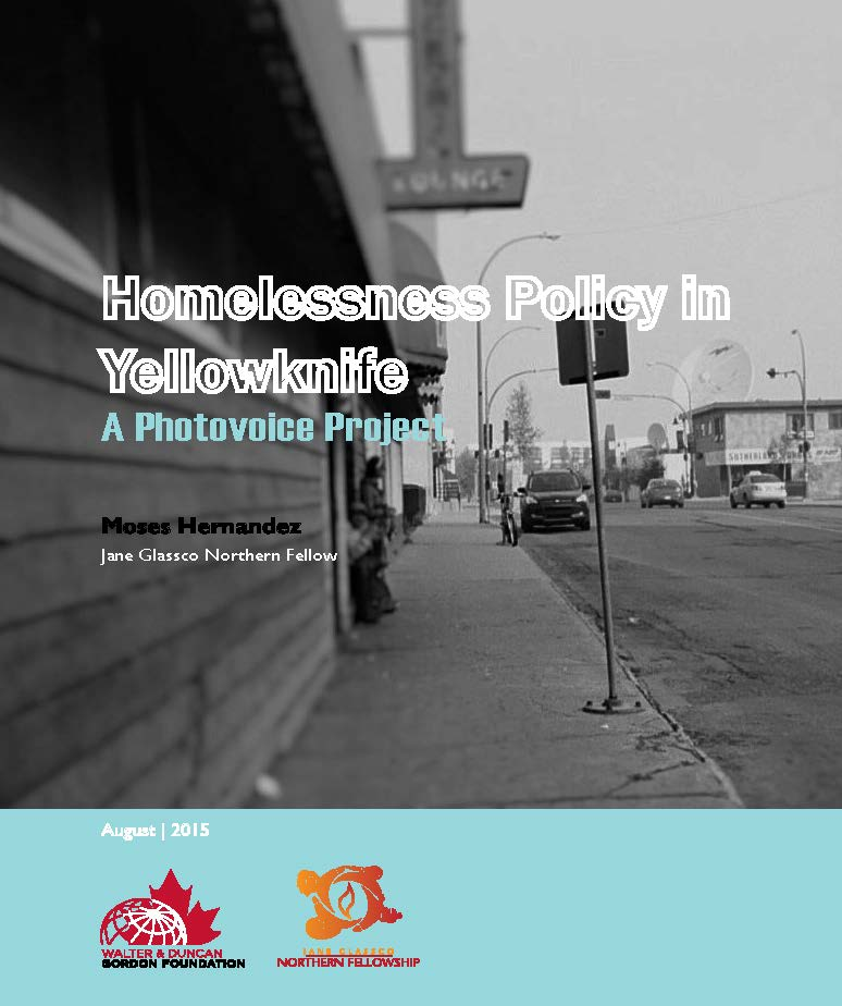 JGNF_2015_Moses_HomelessnessPolicyYellowknife_COVERONLY